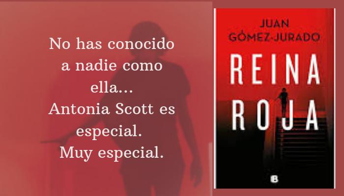 Reseña Reina Roja Juan Gómez Jurado