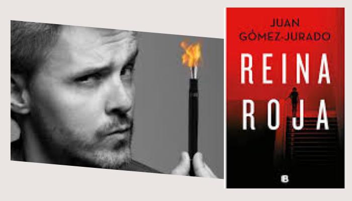 Novela Reina Roja de juan Gómez Jurado