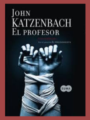 Novela  El profesor de Jhon katzenbach
