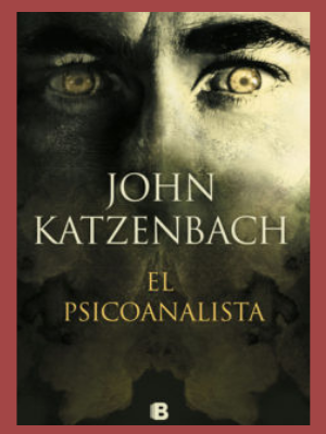 Novela de suspense El psicoanalista. de Jhon katzenbach