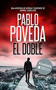 Pablo poveda y su novela el doble