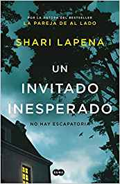 Novela de shari lapena un invitado inesperado