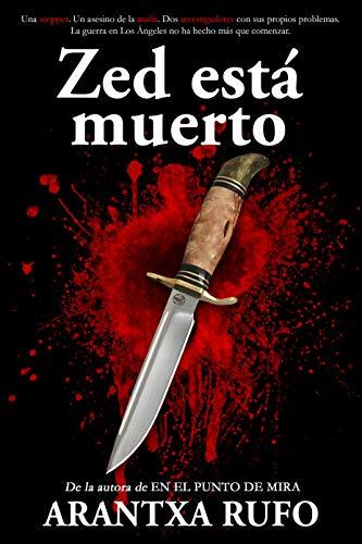 Novela de Arantxa Rufo Zed está muerto