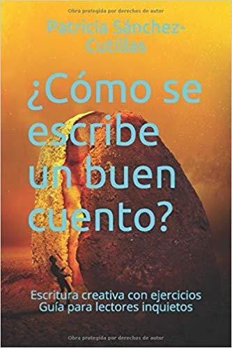 Libro de Patricia Sánchez Cutillas, ¿Cómo se escribe un buen cuento?