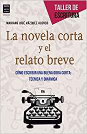 Libro de Mariano José Vázquez Alonso, La novela Corta y el relato breve.