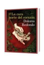 Novela La cara norte del corazón de Dolores Redondo