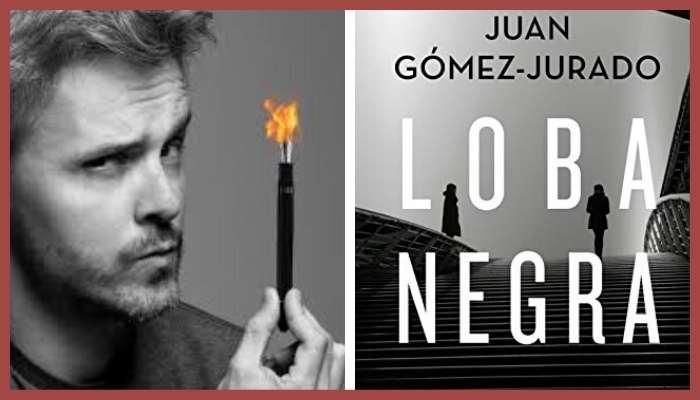 Reseña Loba Negra de Juan Gómez Jurado