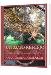 novela de Ana Gomila Domènech. Un acto reflejo