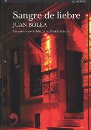 Sangre de liebre novela de Juan Bolea
