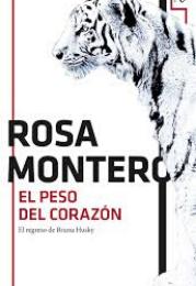 Novela El peso del corazón de Rosa Montero