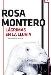 Libro de Rosa Montero Lágrimas en la lluvia